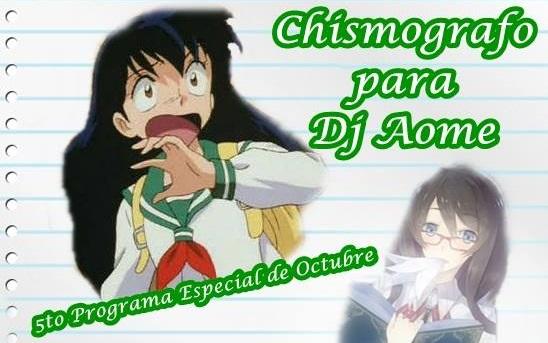 Alianza Anime Podcast 26: Chismografo para Dj Aome