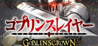 [Trailer] Goblin Slayer – Goblin's Crown – Estreno 1.2.2020